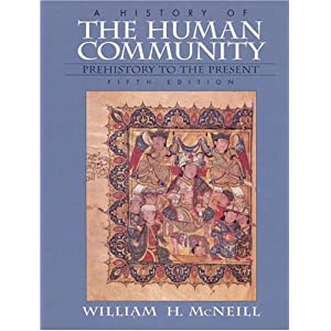 History of the Human Community, A, Combined (5th Edition)