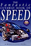 The Fantastic Cutaway Book of Speed, Jon Richards, 0761305793