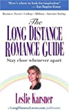 The Long Distance Romance Guide, Leslie Karsner, 0595091814