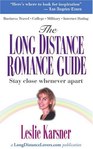 The Long Distance Romance Guide