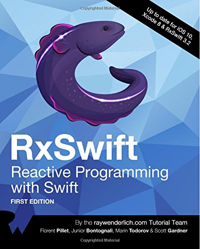 RxSwift: Reactive Programming with Swift by Razeware LLC