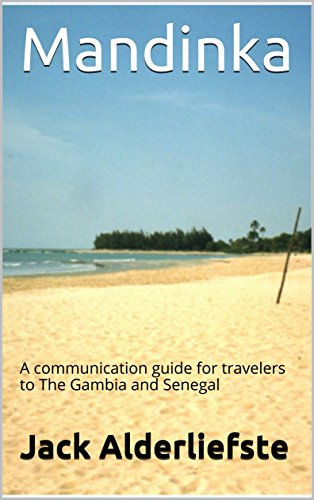Mandinka: A communication guide for travelers to The Gambia and Senegal