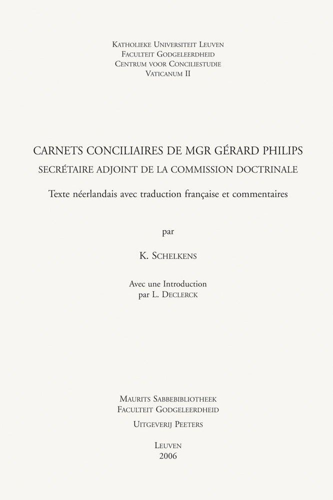Carnets conciliaires de Mgr Gerard Philips, secretaire