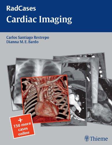 RadCases Cardiac Imaging (1st 2010) [Restrepo & Bardo]