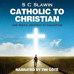 Catholic to Christian