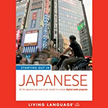 Starting Out in Japanese | Livre audio Auteur(s) :  Living Language