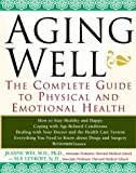 Aging Well, Jeanne Wei and Sue Levkoff, 047132678X