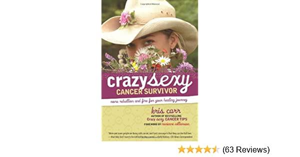 Kris carr crazy sexy cancer tips