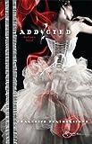 Addicted, Charlotte Featherstone, 0373605285