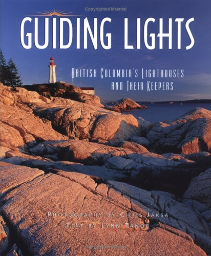 Guiding Lights: BC's Lighthouses and Their (Lighthouse Trunk)