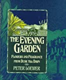 The Evening Garden, Peter H. Loewer, 0025740415