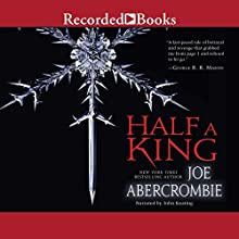 Half a King: Shattered Sea, Book 1 Audiobook by Joe Abercrombie Narrated by John Keating
