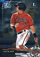 2017 Bowman Chrome Prospects #BCP224 Austin Hays Baltimore Orioles Baseball Card