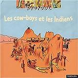"""Afficher """"Les cow-boys et les Indiens"""""""