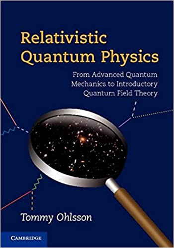 Relativistic quantum physics from advanced quantum mechanics to relativistic quantum physics from advanced quantum mechanics to introductory quantum field theory tommy ohlsson 9780521767262 amazon books fandeluxe Gallery