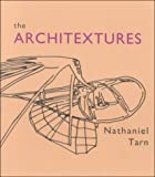The Architextures, 1988-1994, Nathaniel Tarn, 0925904287
