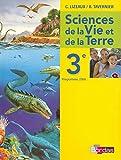Lizeaux / Tavernier SVT 3e * Manuel de l'élève (éd. 2008)