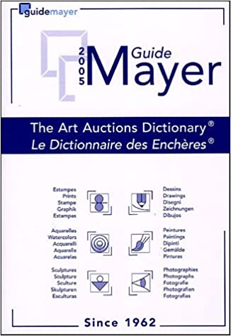 Mayer Guide 2005 (Mayer International Auction Records)