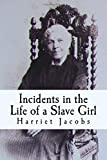 img - for Harriet Jacobs: Incidents in the Life of a Slave Girl book / textbook / text book