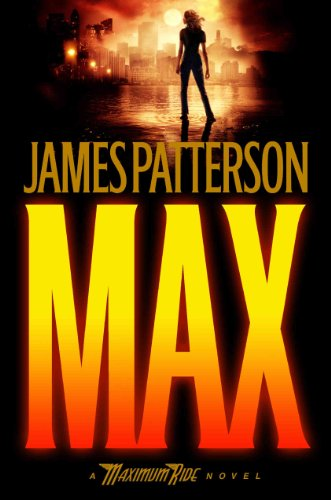 [ [ [ Max[ MAX ] By Patterson, James ( Author )Mar-16-2009 Hardcover