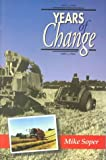 Years of Change, Mike Soper, 0852363133