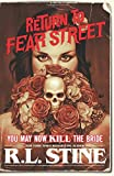 """You May Now Kill the Bride (Return to Fear Street)"" av R.L. Stine"