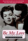 Be My Love: A Celebration of Mario Lanza