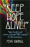 Keep Hope Alive, Penn Kimball, 0941410684