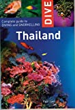 Dive Thailand: Complete Guide to Diving and Snorkelling (Interlink Dive Guides)