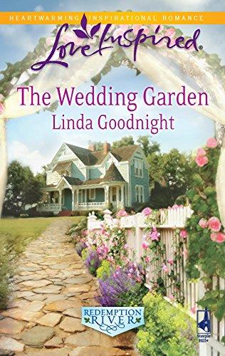 The Wedding Garden (Redemption River)