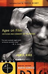 Agee on Film: Criticism and Comment on the Movies (Modern Library Movies)