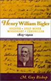 Henry William Bigler, M. Guy Bishop, 0874212537