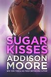 Sugar Kisses (3:AM Kisses Book 3)