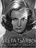 Greta Garbo: A Cinematic Legacy