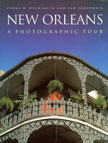 New Orleans: A Photographic Tour (Photographic Tour Series)
