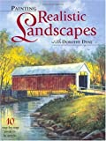 Painting Realistic Landscapes with Dorothy Dent, Dorothy Dent, 1581801572