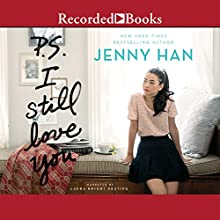P.S. I Still Love You Audiobook by Jenny Han Narrated by Laura Knight Keating