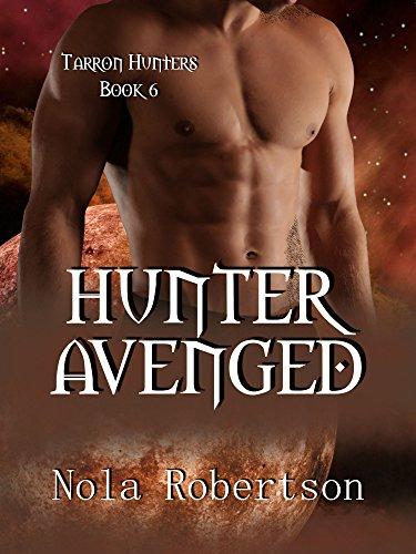 Hunter Avenged (Tarron Hunters Book 6)