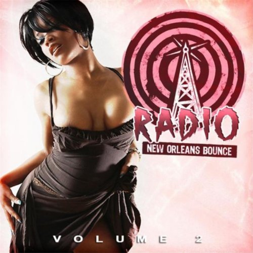 New Orleans Bounce Radio, Vol. 2