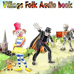 The Village Folk - Audio Book One