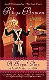 A Royal Pain (A Royal Spyness Mystery)