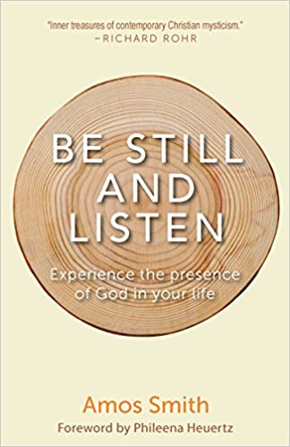Be Still and Listen: Experience the Presence of God in Your
