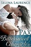 Bittersweet Chronicles: Pax