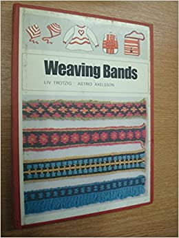 Book Weaving bands: Woven bands, table bands, plaited bands, insertion bands