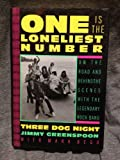 One Is the Loneliest Number : On the Road and Behind the Scenes with the Legendary Rock Band Three Dog Night, Greenspoon, Jimmy and Bego, Mark, 0886876478