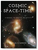 Cosmic Space-Time: A Sequel to Special Relativity