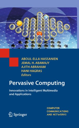 Download Pervasive Computing: Innovations in Intelligent Multimedia and Applications (Computer Communications and Networks) Pdf