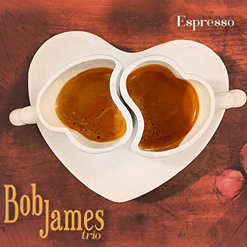 Espresso (MQACD) (The Best Of Bob James)