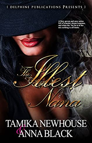 book cover of The Illest Na Na: Complete Season One