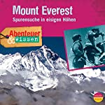 Mount Everest: Spurensuche in eisigen Höhen(Abenteuer & Wissen) | Maja Nielsen